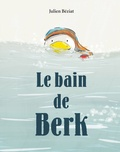 Julien Béziat - Le bain de Berk.