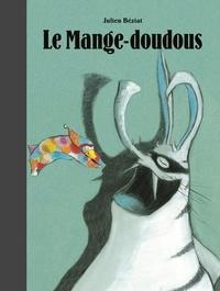 Le Mange-doudous - Julien Béziat pdf epub