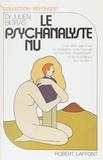 Julien Bigras - Le Psychanalyste nu.