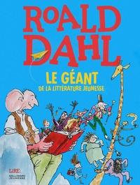 Julien Bisson - Roald Dahl - Le géant de la littérature jeunesse.