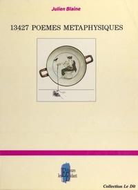 Julien Blaine - 13427 poèmes métaphysiques.