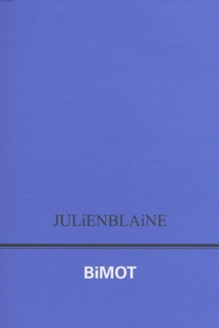Julien Blaine - Bimot.