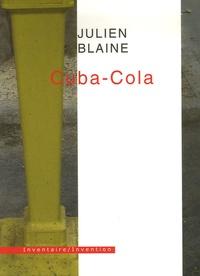 Julien Blaine - Cuba-Cola.
