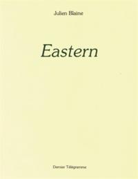 Julien Blaine - Eastern.