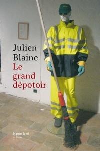 Julien Blaine - Le Grand Dépotoir.