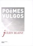 Julien Blaine - Poéêè(ë)mes vulgos - Vulgaires et infantiles.