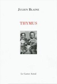 Julien Blaine - Thymus.