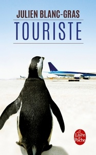 Téléchargements ebook gratuits pour BlackBerry Touriste par Julien Blanc-Gras