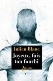 Julien Blanc - Joyeux, fais ton fourbi.