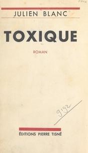 Julien Blanc - Toxique.