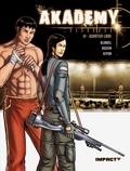 Julien Blondel et Anne Rouvin - Akademy Tome 3 : Quartier libre.