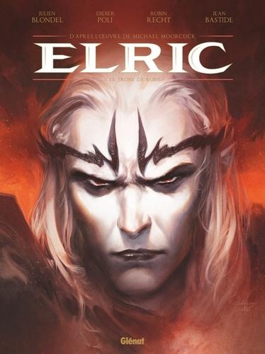 Elric Tome 1 Le trône de rubis. Edition spéciale, avec un cahier bonus de 8 pages