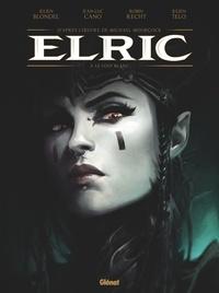 Julien Blondel et Jean-Luc Cano - Elric Tome 3 : Le Loup blanc - Edition spéciale, avec un cahier bonus de 8 pages.