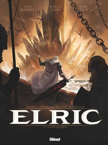 Elric Tome 4 La cité qui rêve