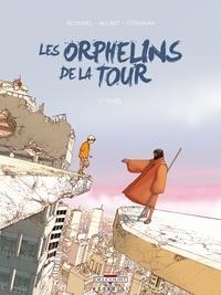 Julien Blondel et  Allart - Les Orphelins de la tour Tome 1 : Théo.
