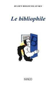 Julien Bogousslavsky - Le bibliophile.