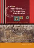 Julien Boislève et Karine Jardel - Décor des édifices publics, civils et religieux en Gaule durant l'Antiquité, Ier-IVe siècle - Peinture, mosaïque, stuc et décor architectonique.