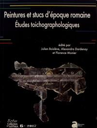 Julien Boislève et Alexandra Dardenay - Peintures et stucs d'époque romaine - Etudes toichographologiques.