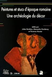 Julien Boislève et Alexandra Dardenay - Peintures murales et stucs d'époque romaine - Une archéologie du décor.