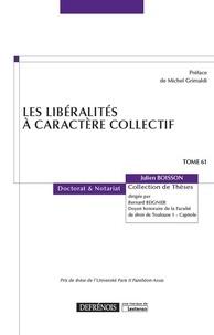 Julien Boisson - Les libéralités à caractère collectif.