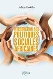 Julien Bokilo - Introduction aux politiques sociales africaines.