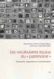 """Julien Bondaz et Florence Graezer Bideau - Les vocabulaires locaux du """"patrimoine"""" - Traductions, négociations et transformations."""