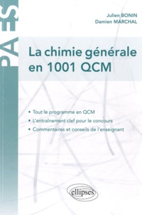 Julien Bonin et Damien Marchal - La chimie générale en 1001 QCM.