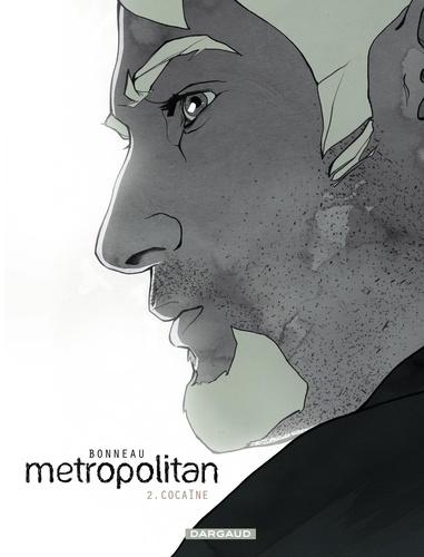 Metropolitan Tome 2 Cocaïne