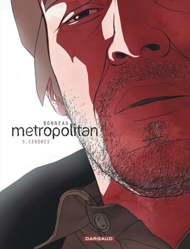 Metropolitan Tome 3 Cendres