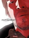 Julien Bonneau et Laurent Bonneau - Metropolitan Tome 3 : Cendres.