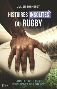 Julien Bonnefoy - Histoires insolites du rugby.