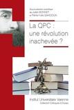 Julien Bonnet et Pierre-Yves Gahdoun - La QPC : une révolution inachevée ?.