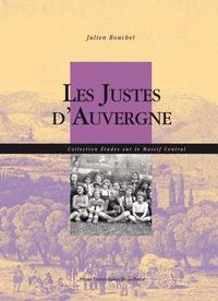 Julien Bouchet - Les Justes d'Auvergne.