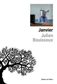 Julien Bouissoux - Janvier.