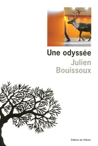 Julien Bouissoux - Une odyssée.