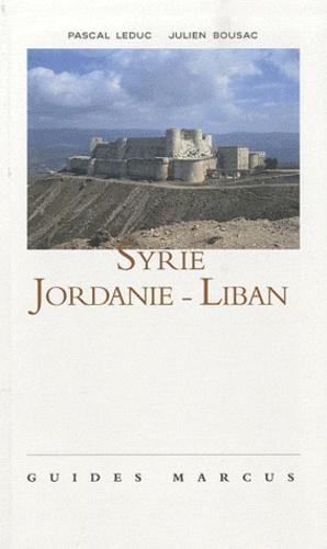 Julien Bousac et Pascal Leduc - Syrie, Jordanie, Liban.