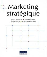 Julien Bousquet et Yves Lachance - Marketing stratégique.
