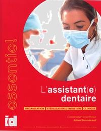 Julien Brousseaud - L'assistant(e) dentaire.