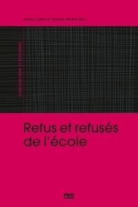 Julien Cahon et Youenn Michel - Refus et refusés d'école.