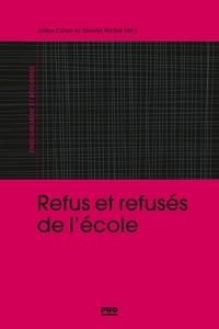 Julien Cahon et Michel Youenn - Refus et refusés d'école.