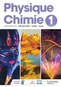 Julien Calafell et Jean-Philippe Bellier - Physique Chimie 1re.