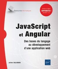 Julien Caliendo - JavaScript et Angular - Des bases du langage au développement d'une application web.