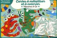 Julien Canavezes - Cartes à métalliser et à colorier Monstres & Co.