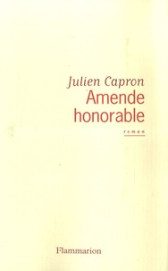 Julien Capron - Amende honorable.