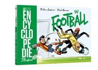 Julien Cazarre et Jack Domon - La petite encyclopédie illustrée du football.