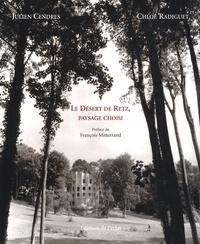 Julien Cendres et Chloé Radiguet - Le désert de Retz, paysage choisi.