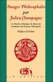 Julien Champagne - Ymages philosophales - Les planches alchimiques du mystère des cathédrales et des demeures philosophales.