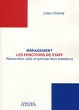 Julien Charlier - Management : les fonctions de staff - Réduire les coûts et optimiser leurs prestations.