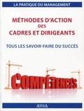 Julien Charlier - Méthodes d'action des cadres et dirigeants - Tout les savoir-faire du succès.