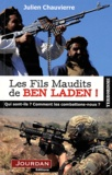 Julien Chauvierre - Les fils maudits de Ben Laden.